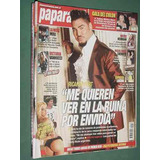 Revista Paparazzi 446 Ricardo Fort Nicole Neumann Gala Colon