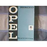Antiguo Libro-manual Original De Usuario: Opel Rekord 1968