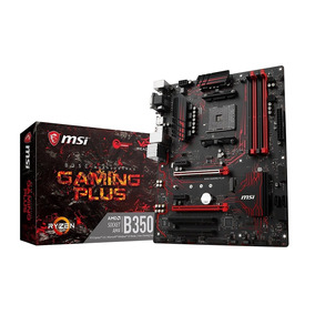 Motherboard Msi B350 Gaming Plus Am4 Ddr4 Atx Usb3 Vr Gamer
