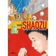 A Viagem De Shaozu