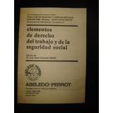 Elementos De Derecho Del Trabajo Y De La Seguridad Social