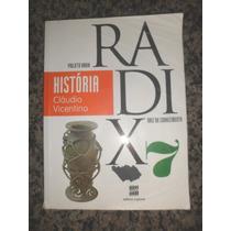 Projeto Radix História - 7º Ano Claudio Vicentino