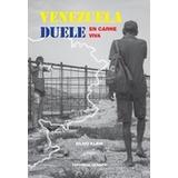 Venezuela Duele - Silvio Klein