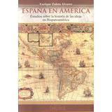España En America - Enrique Zuleta Alvarez - Confluencia