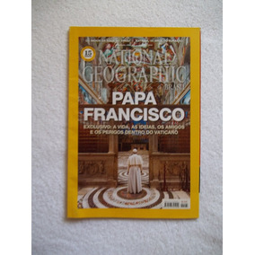 Revista National Geographic Brasil 185 Papa Francisco