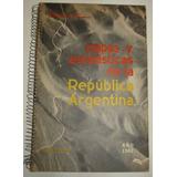 Mapas Y Estadisticas De La Republica Argentina 1962