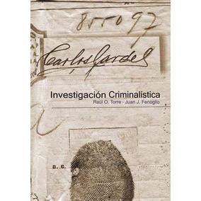 Investigación Criminalística Carlos Gardel .torre (du)