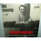 Enrique Rodriguez Mis Harapos Vinilo Argentino