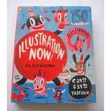 Illustration Now (libro De Ilustradores Profesionales)