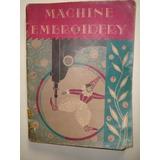 Bordado Artístico. Singer Sewing Machine. Máquinas De Coser.
