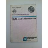 Monedas De Oro Y Plata Mundiales En Aleman Hasta 1988