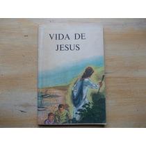 Livro Vida De Jesus Sociedade Bíblica Do Brasil - Ilustrado