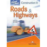 Construction Ii: Roads Highways Students Book; Aa.vv.