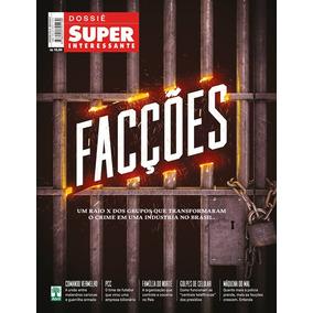Revista Dossie Superinteressante 84-a = Faccoes Lacrada!