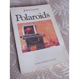 Oferta! Libro: Polaroids (relatos) De Jorge Lanata $100