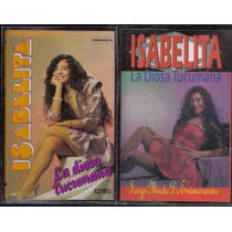 Isabelita La Diosa Tucumana Cumbia Cassette Discografia