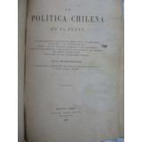 La Politica Chilena En El Plata Ernesto Quesada 1895 1ª Ed
