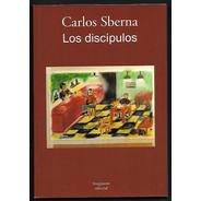 L3113. Los Discípulos. Carlos Sberna. Editorial Imaginante