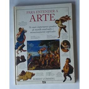 1 Livro Para Enterder A Arte Quadro Do Mundo Todo Capa Dura