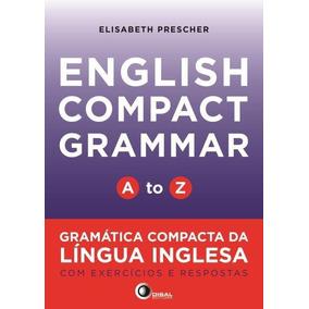 English Compact Grammar - A To Z - Gramática Compacta Da Lã