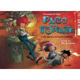 Paco Del Tomate Y Sus Inventos Inutiles - Fernando De Vedia