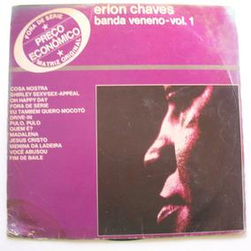 Vinil Lp Erlon Chaves - Banda Veneno - Vol. 1
