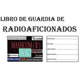 Libro De Guardia De Radioaficionados De 100 Hojas