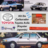 Kit Carburador Toyota Corolla Avila 85/89