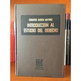 Introduccion Al Estudio Del Derecho Eduardo García Maynes
