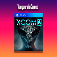 Xcom 2 Ps4 Digital