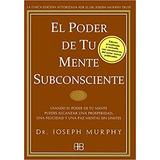 Audiolibro El Poder De Tu Mente Subconsciente -joseph Murphy