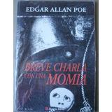 Breve Charla Con Una Momia.. Poe, Edgar Allan