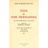 Vida De Jose Hernandez - Jose Roberto Del Rio