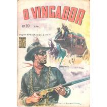 O Vingador Nº 10 - Anos 1970 - Editora Taika
