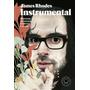 Instrumental: Memorias De Música, Medicina Y Locura - Ebook