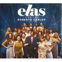Elas Cantam Roberto Carlos Vol 1 Cd Lacrado Original