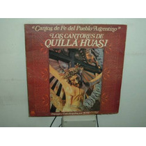 Los Cantores De Quilla Huasi Cantos De Fe Vinilo Argentino