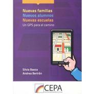Nuevas Familias, Nuevos Alumnos, Nuevas Escuelas