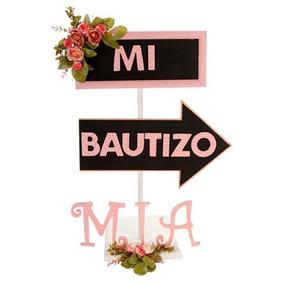 Letrero Con Base Y Flecha De Pizarrón Mi Bautizo