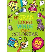 Mi Gran Libro Para Colorear - Varios Modelos