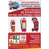 Recarga,y Venta De Extintores Pqs, Co2, Agua,espuma