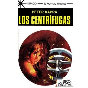 Los Centrifuga Peter Kapra