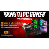 Armado De Pc Gamer O Profesional - Chilecomputín