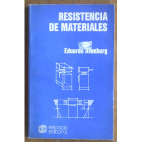 Resistencia De Materiales - Eduardo Avenburg