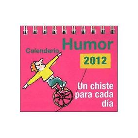 Calendario 2012. Humor : Un Chiste Para Cada Dia(libro Alman