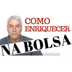 Curso Como Enriquecer Na Bolsa Completo 2018 - Marcelo Veiga