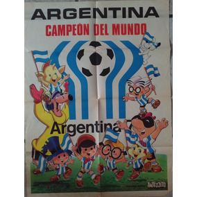Poster Argentina Campeón Mundial78. Personajes García Ferrer