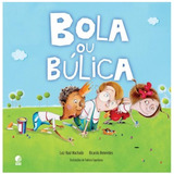 Livro : Bola Ou Búlica - Luiz Raul Machado