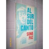 Al Sur Del Canto - Suma Paz - Ediciones Cinco - 1987