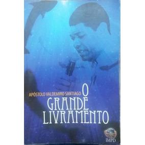 O Grande Livramento - Apostolo Valdemiro Santiago